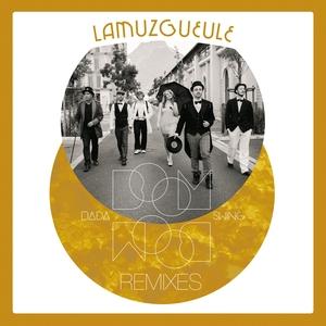 LAMUZGUEULE - Bada Boom Boom Swing (remixes)