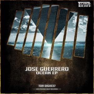 GUERRERO, Jose - Ocean EP