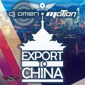 DJ OMEN/MOTION - Export To China
