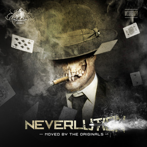 NEVERLUTION - Moved By The Originals