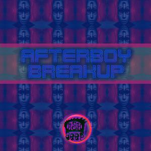 AFTERBOY - Breakup