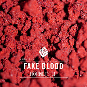 FAKE BLOOD - Hornets EP