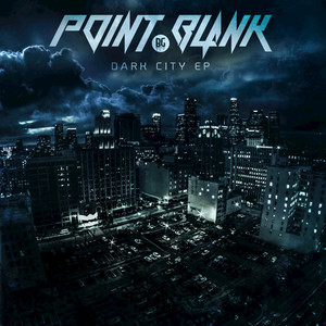POINT BLANK - Dark City EP