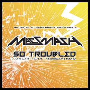 MAC SMASH - So Troubled EP