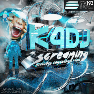 K4DJ - Screaming