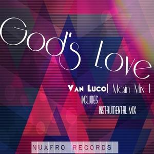 VAN LUCO feat REV RAQUEL - God's Love