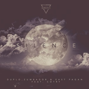 DUPLO/ZUMBADOR/EAST PAGAN - Silence (remixes)