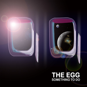 EGG, The - Something To Do