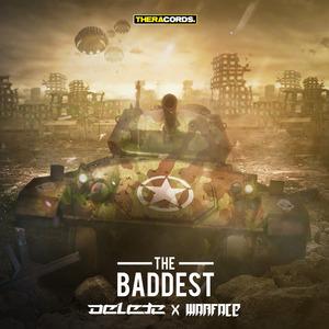 DELETE/WARFACE - The Baddest