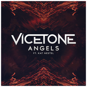 VICETONE feat KAT NESTEL - Angels