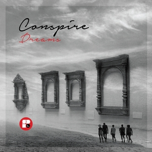 CONSPIRE - Dreams EP