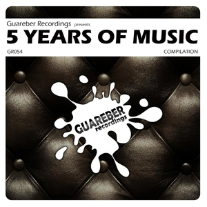 VARIOUS - Guareber Recordings 5 Years Of Music
