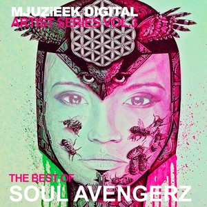 VARIOUS - Mjuzieek Artist Series Vol 3: The Best Of Soul Avengerz