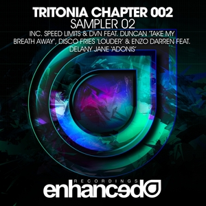 SPEED LIMITS/DVN/DUNCAN/DISCO FRIES/ENZO DARREN/DELANEY JANE - Tritonia Chapter 002 Sampler 02