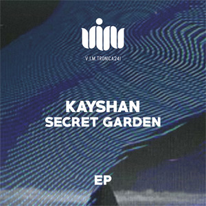 KAYSHAN - Secret Garden EP