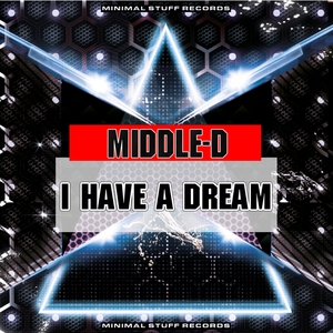 MIDDLE D - I Have A Dream