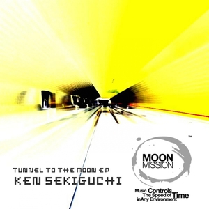 SEKIGUCHI, Ken - Tunnel To The Moon EP