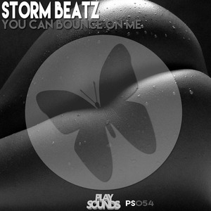 STORM BEATZ - You Can Bounce On Me