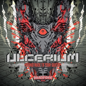 ULCERIUM - Soundtrack To Your Suicide