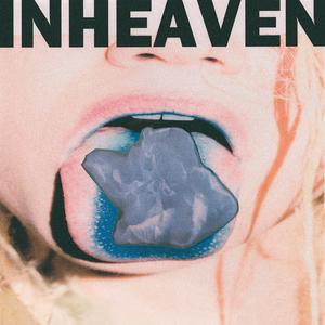 INHEAVEN - Regeneration (Explicit)