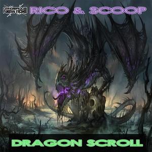RICO & SCOOP - Dragon Scroll