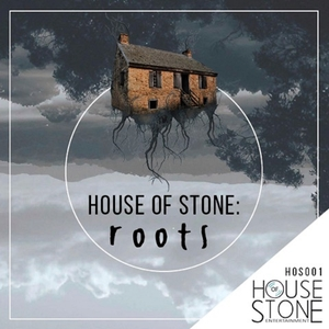 VARIOUS - House Of Stone Roots 2015