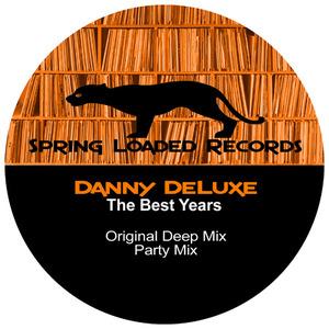 DANNY DELUXE - The Best Years