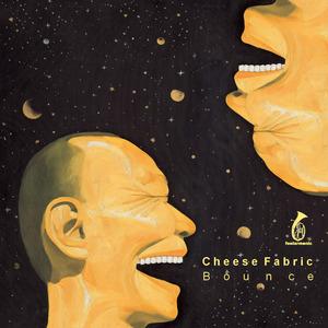 CHEESE FABRIC - Bounce