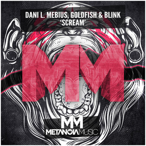 DANI L/MEBIUS/GOLDFISH/BLINK - Scream