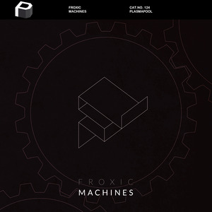 FROXIC - Machines