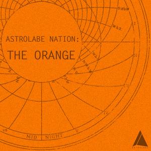 ORANGE, The - Astrolabe Nation