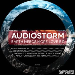 AUDIOSTORM - Earth Needs More Love