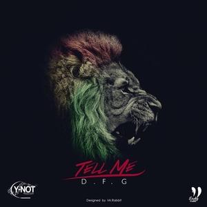 DFG - Tell Me