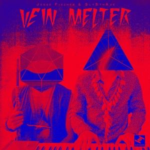 FISCHER, Jesse/SLY5THAVE - Vein Melter