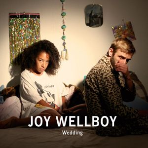 WELLBOY, Joy - Wedding