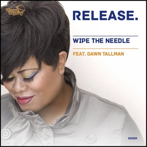 WIPE THE NEEDLE - Release