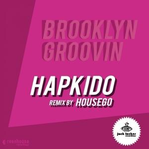 HAPKIDO - Brooklyn Groovin
