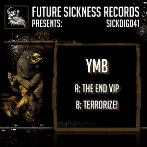 YMB - The End VIP/Terrorize
