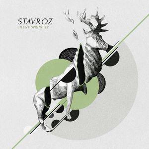 STAVROZ - Silent Spring EP
