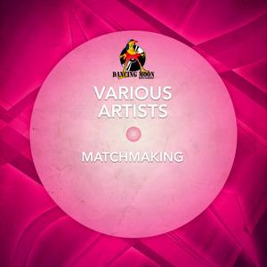 DJ WESTBEAT/ABNORMALBOY/MARK HARTIGAN/WORTEX/FERUM/TEKNOFOBIA/HERMAN PALLERO - Matchmaking