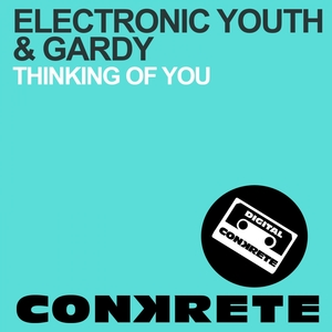 ELECTRONIC YOUTH/GARDY - Thinking Of You