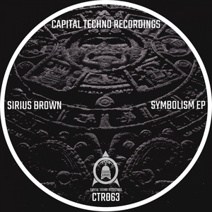 SIRIUS BROWN - Symbolism EP