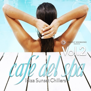 VARIOUS - Cafe Del Spa Ibiza Sunset Chillers Volume 2