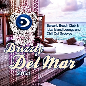 VARIOUS - Drizzly Del Mar 2015 1 Balearic Beach Club & Ibiza Island Lounge & Chill Out Grooves