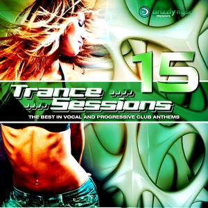 VARIOUS - Drizzly Trance Sessions Volume 15 The Best In Vocal & Progressive Club Anthems