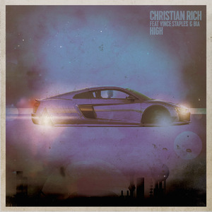 CHRISTIAN RICH feat VINCE STAPLES & BIA - High