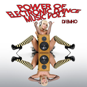 DJ EMHO/VARIOUS - Power Of Electronic Dance Music Vol 2 (unmixed tracks)
