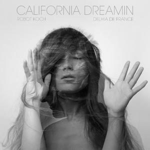 ROBOT KOCH/DELHIA DE FRANCE - California Dreamin