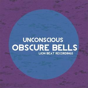 UNCONSCIOUS - Obscure Bells