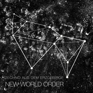 TECHNO AUS DEM ERZGEBIRGE - New World Order